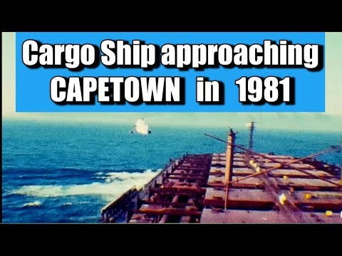 Cargo Ship - Approaching Cape Town for stores in 1981