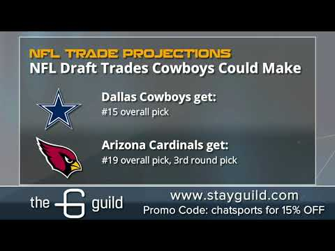 5 Trades The Dallas Cowboys Could Make During The 2018 NFL Draft