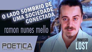 """Manifesto  """"Lost"""" por Ramon Nunes Mello"""