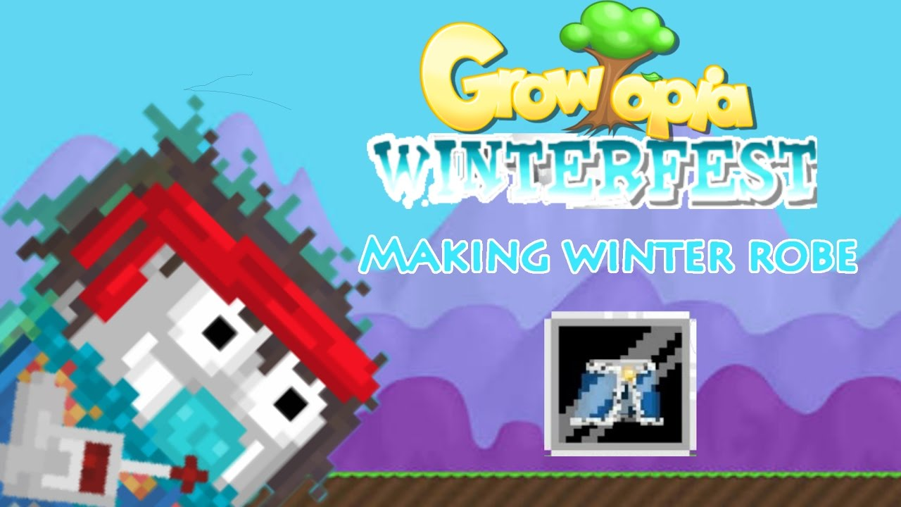 making winter robe let 39 s play growtopia 8. Black Bedroom Furniture Sets. Home Design Ideas