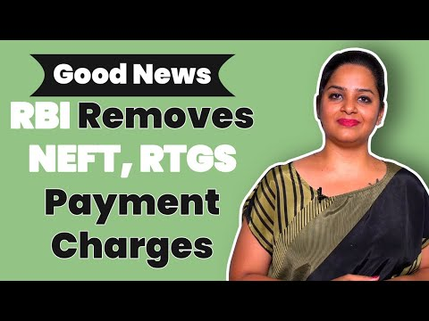 RBI Removed Charges On NEFT And RTGS Transactions | Charges For Online Fund Transfers