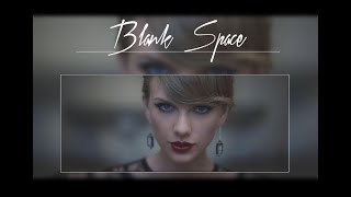 Taylor Swift - Blank space - for whatsapp status