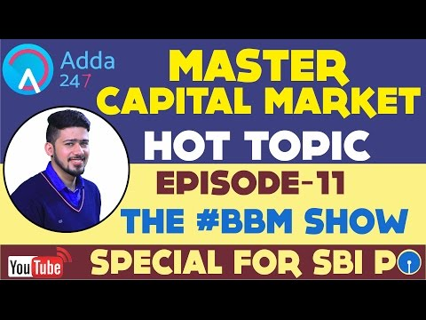 BBM || MASTER IN CAPITAL MARKET || SBI PO 2017 || EPISODE 11
