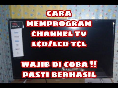 Cara Mencari Channel Secara Otomatis Di TV LCD/LED TCL Dengan Remot Ajaib