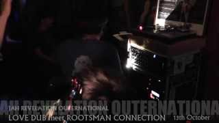 LOVE DUB meets ROOTSMAN CONNECTION  ■ JRO