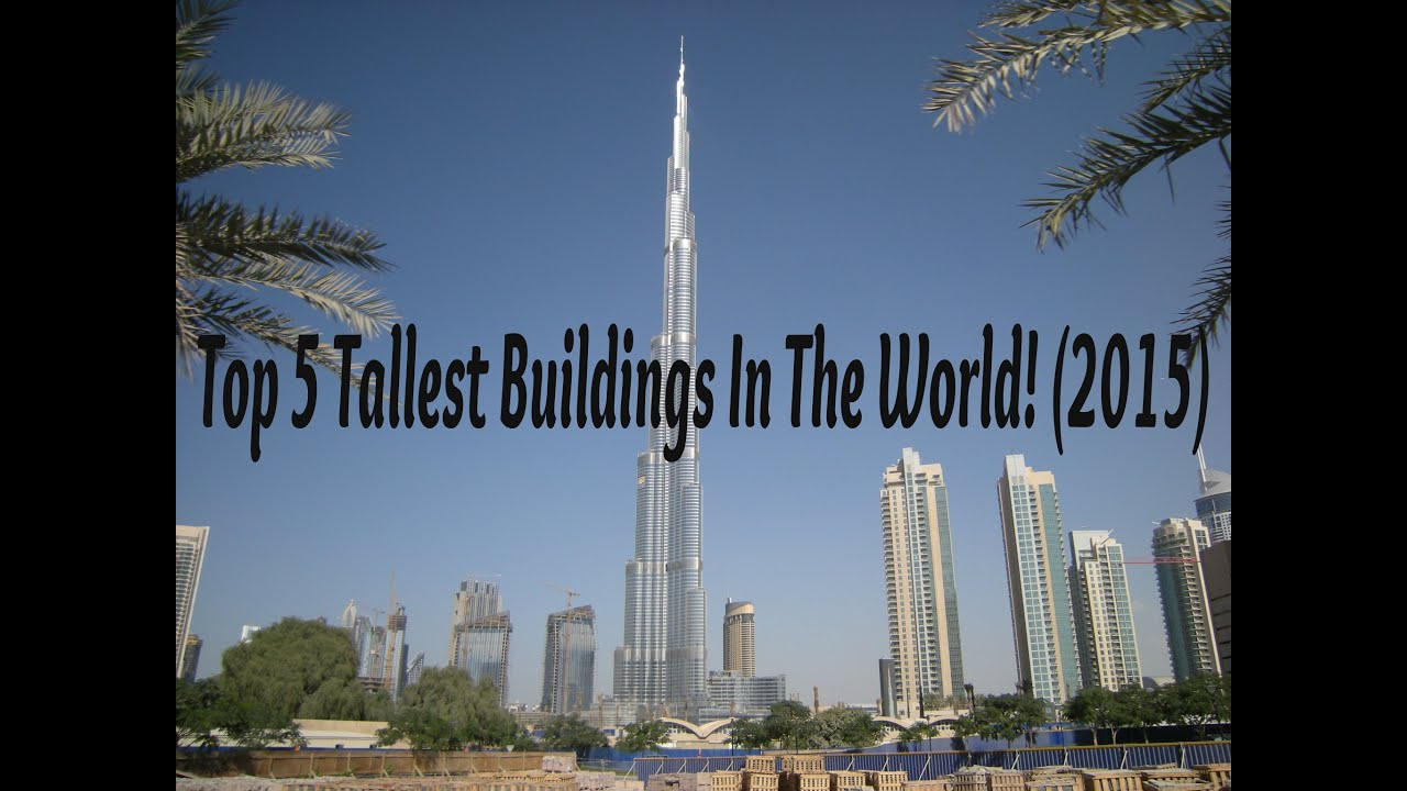 tallest buildings in the world 2015