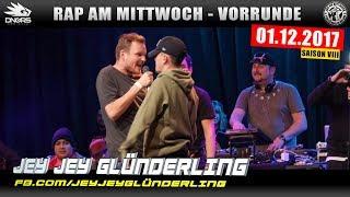 RAP AM MITTWOCH FRANKFURT: 01.12.17 Vorrunde feat. JEY JEY GLÜNDERLING, JOLLE uvm. (2/4)