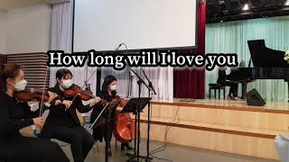 How long  will I love you ♬ 대전…