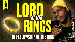 The Lord of the Rings: The Fellowship of the Ring –Thug Notes Summary & Analysis