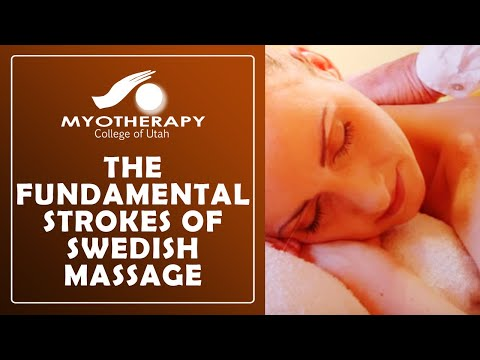 The Fundamental Strokes of Swedish Massage