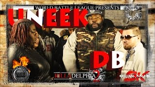 "World Battle League Presents: ""KILLADELPHIA 2"" UNEEK vs DB"