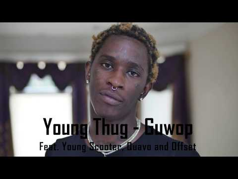 Young Thug - Guwop (Lyrics)