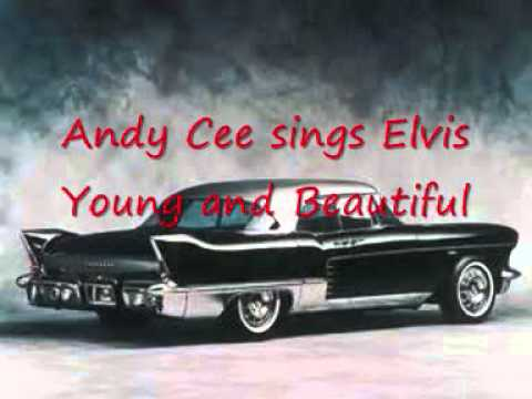 Elvis - Young and Beatiful (Andy Karaoke cover)