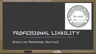 Engineering Ethics - Part 06: Professional Liability