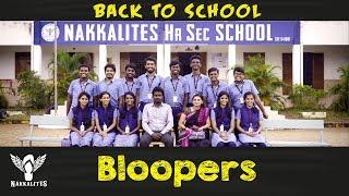 BLOOPERS Back to School Mini Web Series Season 01 #Nakkalites