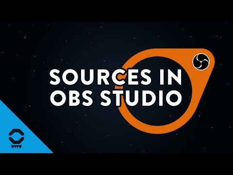 Sources in OBS Studio, In-depth look  | Tutorial 6/13