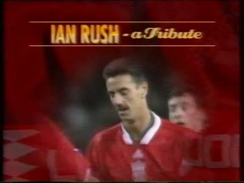 Ian Rush - a tribute