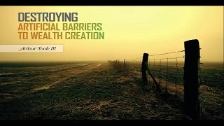Destroying the artificial barriers (6 myths) to wealth Creation