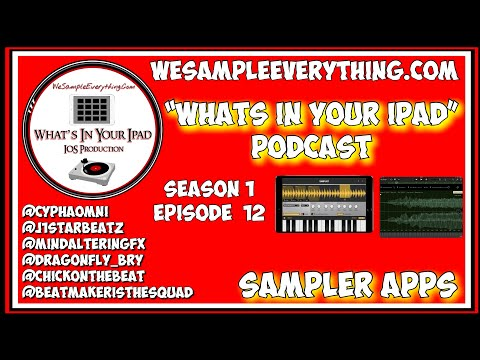 Whats In Your IPad Podcast ep 12 (sampler apps Samplist,ReSlice,Audiolayer)