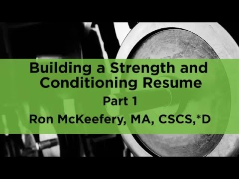 Part 1) Building a Strength and Conditioning Résumé, with Ron - strength and conditioning coach sample resume