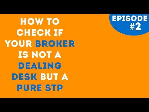 HOW TO CHECK YOUR BROKER IS ECN AND NOT A HYBRID DEALING DESK?