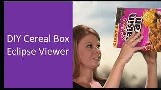 DIY Cereal Box Eclipse Viewer