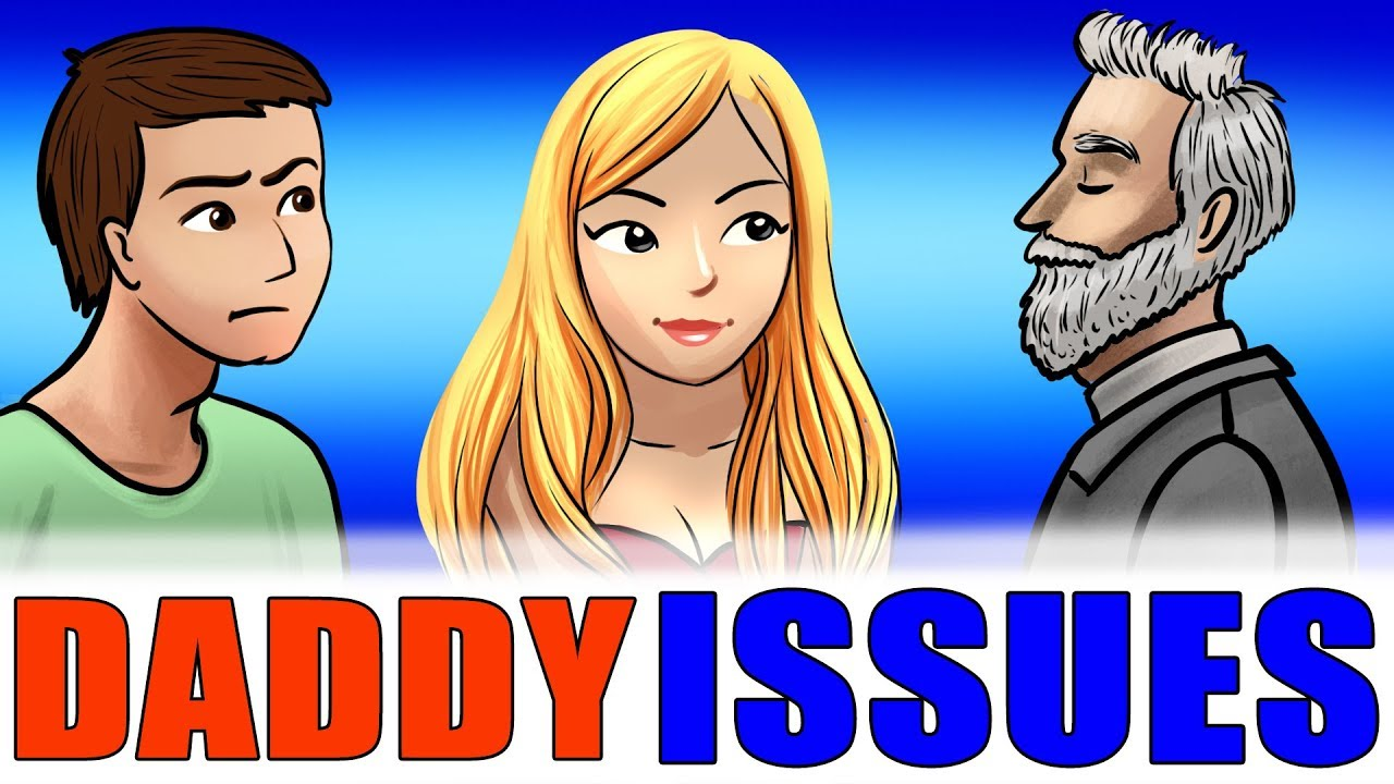 daddy issues explained