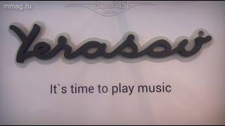 NAMM Musikmesse Russia 2015 - Новинки от Yerasov.