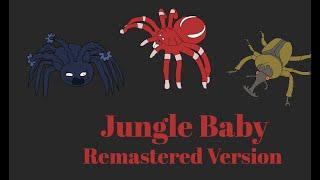 Bug World Production Music: Jungle Baby (Remastered Version)