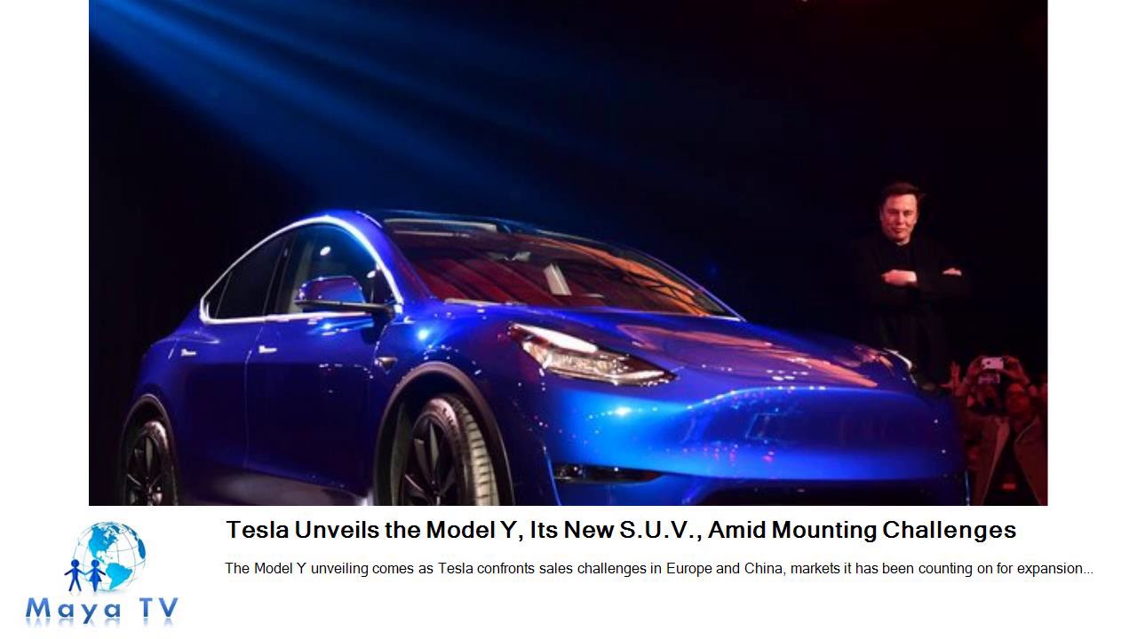 Tesla Model Y, a New SUV, Is Unveiled Amid Mounting Challenges