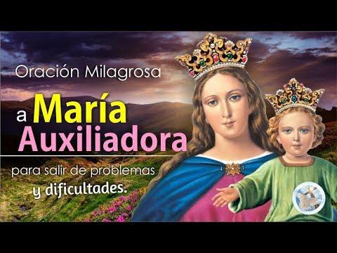ORACIÓN A LA VIRGEN MARÍA AUXILIADORA PARA PEDIR SU AYUDA EN PROBLEMAS Y DIFICULTADES