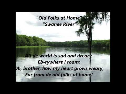 Old Folks at Home, Swanee River, Swanee Suwannee words lyrics Florida State song  Stephen Foster