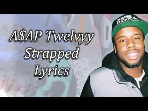 A$AP Twelvyy - Strapped Lyrics