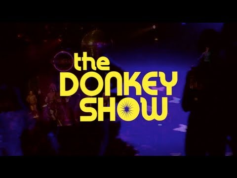 "Donkey Show - ""Dance With Me"""
