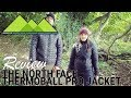 The North Face Thermoball Pro Jacket Review