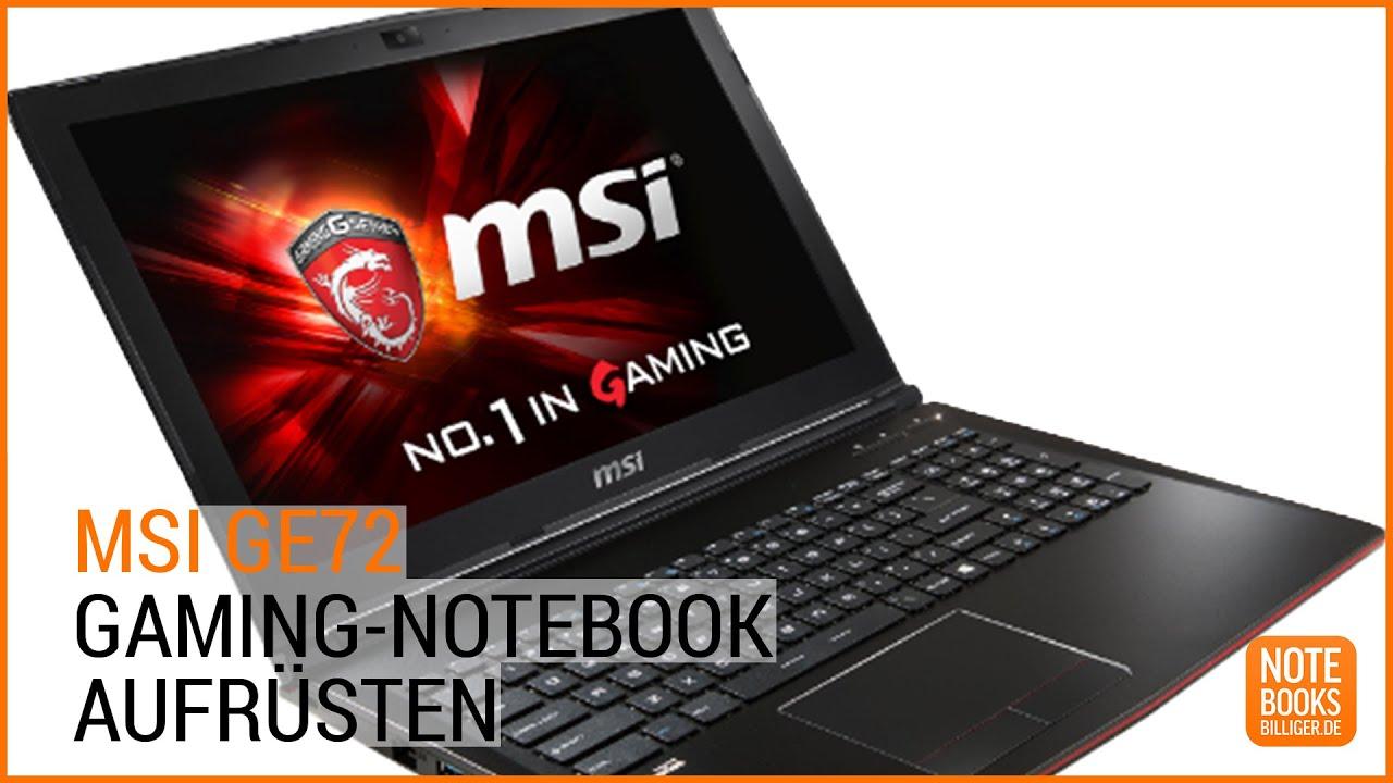 Upgrade So Rustet Ihr Das Msi Ge72 Gaming Notebook Um Deutsch