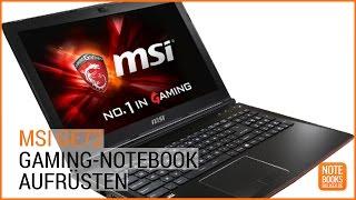 Upgrade: So rüstet ihr das MSI GE72 Gaming Notebook um - Deutsch / German ►► notebooksbilliger.de