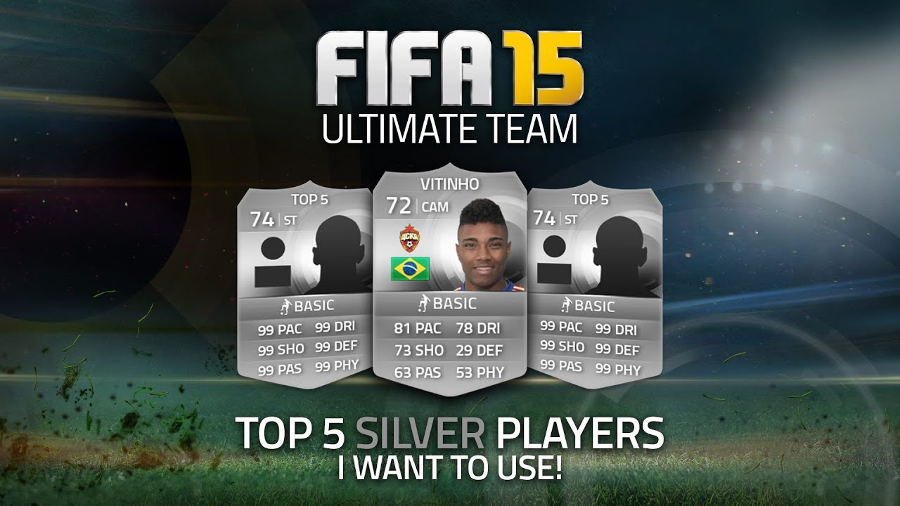Fifa 15 ultimate team top 5 silver players i want to use youtube