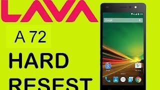 LAVA A72 HARD RESET(wipe data/factory reset).....