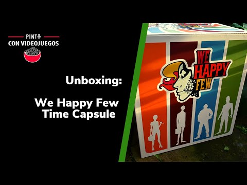 ¡UNBOXING! Time Capsule We Happy Few