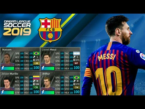 How To Hack FC Barcelona Team 2019 ● All Players 100 ● Dream League Soccer  2019 - NEW UPDATE