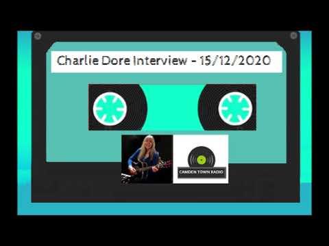 Charlie Dore Interview - Camden Town Radio - 15/12/2020