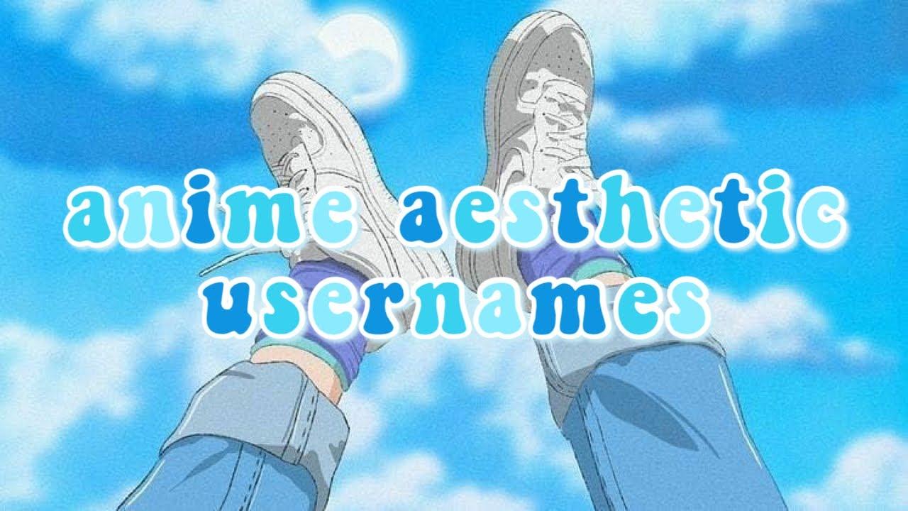 Anime Aesthetic Usernames Youtube