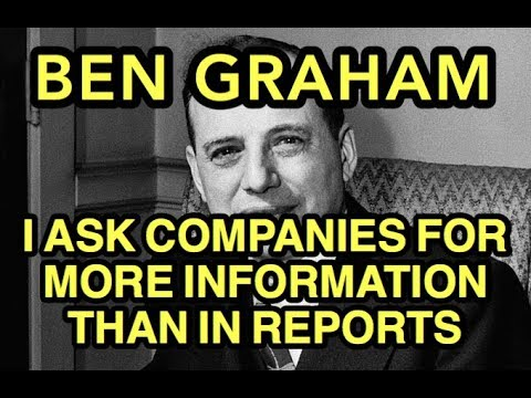 Ben Graham Interview -I Ask Companies for more Information than in Quarterly Report