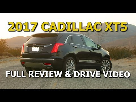 CADILLAC CROSSOVER FULL REVIEW - 2017 XT5 Platinum