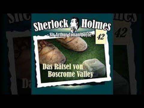 Sir Artur Conan Doyle Folge 43 - Sherlock Holmes : Das Rätsel im Boscombe Valley Hörbuch