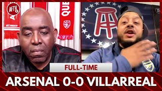 Arsenal 0-0 Villarreal | We've Got A Club Full Of Cowards! (Troopz Rant)
