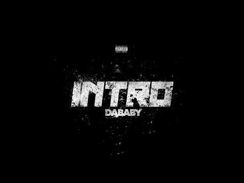 DaBaby – INTRO [Instrumental Remake] (BEST ON YOUTUBE)