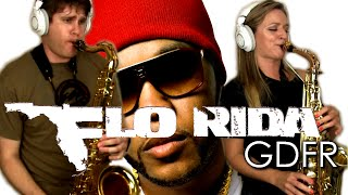 G.D.F.R. - Flo Rida - Tenor & Alto Sax Cover - BriansThing & Mandy Faddis 🎷