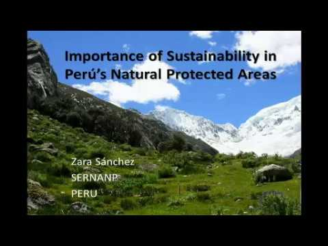 Zara Sanchez - Environmental Practices in Peru's Protected Natural Areas